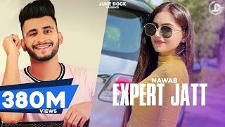 EXPERT JATT - NAWAB (Official Video) Mista Baaz | Narinder Gill | Superhit Songs 2018 | Juke Dock