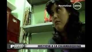 getlinkyoutube.com-Justicia a la Cajamarquina - Punto Final