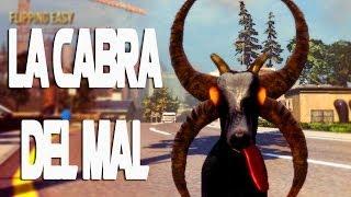 LA CABRA DEL MAL!! - Goat Simulator