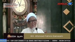 KH. Ahmad Fahmi Zamzam - Keistimewaan Nabi Muhammad SAW & Umatnya
