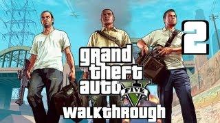 Grand Theft Auto V (GTA 5) Walkthrough Part 2 HD No Commentary