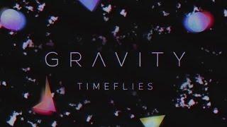 Timeflies - Gravity (Official Audio)