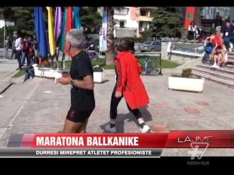 Maratona Ballkanike në Durrës - News, Lajme - Vizion Plus
