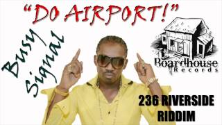 Busy Signal - Do Airport