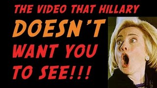 getlinkyoutube.com-SHOCKING VIDEO OF HILLARY CLINTON! ( Hillary Uncensored - Part One )