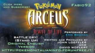 getlinkyoutube.com-Pokémon Arceus and the Jewel of Life Battle Cry Stand Up! Original HD Erin Bowman