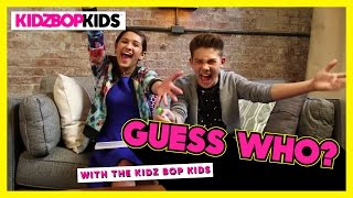 Guess Who With The KIDZ BOP Kids - Part 1
