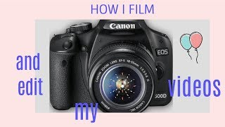 🎥 how I film & edit my videos // aesthetic theme 💗