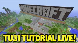 getlinkyoutube.com-LIVE! - Minecraft (Xbox360/PS3) - Title Update 31- NEW Tutorial World