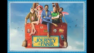 The Extraordinary Journey Of The Fakir Official Trailer  | Dhanush| Erin Moriarty|Ken Scott