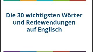 getlinkyoutube.com-[ Englisch Lernen Kostenlos ]  Auf Youtube -Die 30 Wichtigsten Wörter-