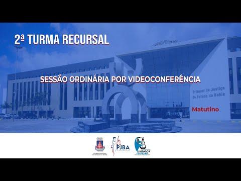 2ª Turma Recursal   Sessão Ordinária por Videoconferência   28 de Outubro de 2021 - Matutino