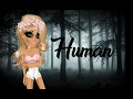 Human - Msp music video