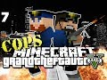 Minecraft Grand Theft Auto Mod 7 - WE ARE COPS (GTA 5)