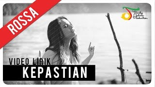 getlinkyoutube.com-Rossa - Kepastian (OST ILY FROM 38.000 FT) | Video Lirik
