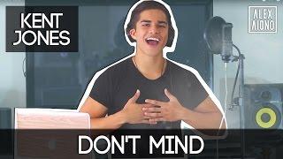 getlinkyoutube.com-Don't Mind by Kent Jones | Alex Aiono Cover