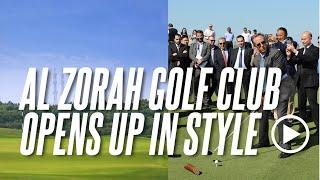 Al Zorah Golf Club Opens Up In Style