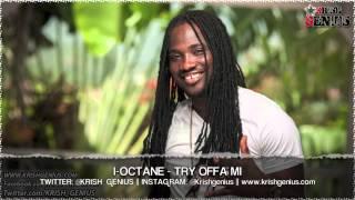 I-Octane - Try Offa Mi