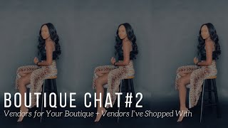 Wholesale Vendors for Your Boutique | Vendor Lists & Vendors I've Shopped With