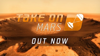 Take On Mars – Launch Trailer
