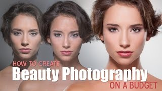 getlinkyoutube.com-Fstoppers:  How To Create Beauty Photography on a Budget