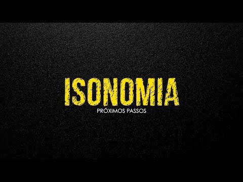 Isonomia e os próximos passos