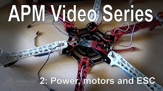 getlinkyoutube.com-(2/8) APM 2.5/2.6 - Powering the board, motor installation and ESC calibration