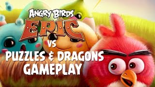 getlinkyoutube.com-Angry Birds Epic vs Puzzles & Dragons - Special Event Gameplay