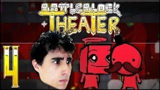 EI FELPS, NÃO É MAIS SOZINHO! :O - BattleBlock Theater Co-Op #4 [FT. ?!?!]