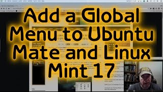getlinkyoutube.com-Install a Global Menu on Ubuntu Mate and Linux Mint 17