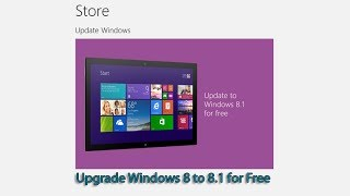 getlinkyoutube.com-Upgrade Windows 8 to 8.1 for Free