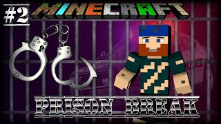 getlinkyoutube.com-Minecraft | Prison Break 2 | BALLER STATUS