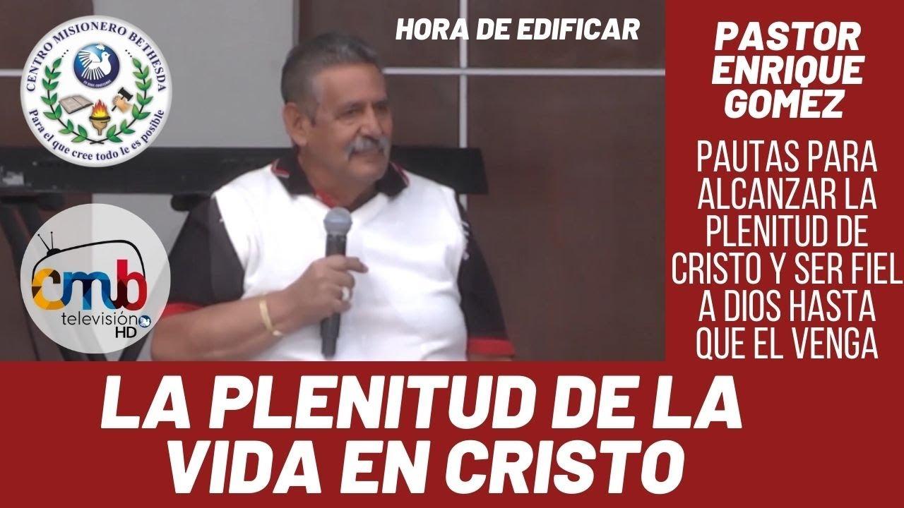 LA PLENITUD DE LA VIDA EN CRISTO