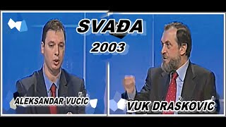 getlinkyoutube.com-VUČIĆ VS DRAŠKOVIĆ- SVAĐA 2003