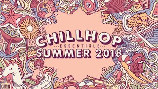 💦 Chillhop Essentials Summer 2018 • jazz beats & chill hiphop