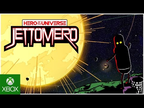 Jettomero: Hero Of The Universe (XBO)   © Ghost Time 2017    1/1