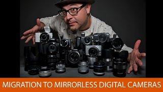 getlinkyoutube.com-Migration to Mirrorless Digital Cameras