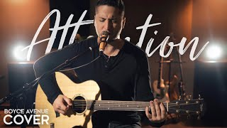 Attention - Charlie Puth (Boyce Avenue acoustic cover) on Spotify & Apple width=