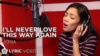 getlinkyoutube.com-Jona - I'll Never Love This Way Again (Official Lyric Video)