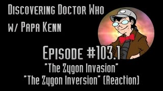 "getlinkyoutube.com-""The Zygon Invasion"" & ""...Inversion"" - Discovering Doctor Who #103.1 (REACTION)"