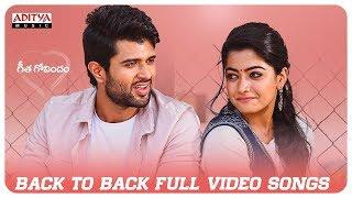 Geetha Govindam Back 2 Back Full Video Songs   Vijay Devarakonda, Rashmika Mandanna