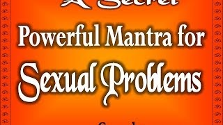 getlinkyoutube.com-Sexual Problems in Men and Solutions - Most Powerful Tantra for Sexual Bliss