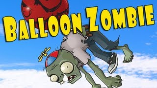 Plants vs Zombies - Balloon Zombie song audition FAILURE!