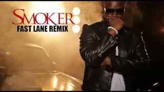 Smoker - Fast line (remix)
