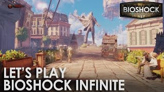 BioShock: The Collection - Let's Play BioShock Infinite