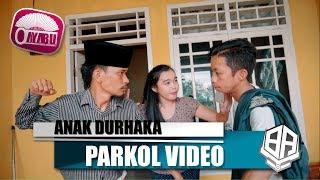 ANAK DURHAKA ( Parkol #24 )