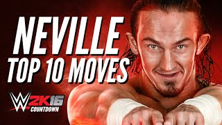 getlinkyoutube.com-Neville Top 10 moves | WWE 2K16 Countdown