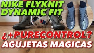 AGUJETAS MÁGICAS | DYNAMIC FIT +PURECONTROL |