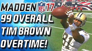 getlinkyoutube.com-99 OVERALL TIM BROWN! OVERTIME DEBUT! - Madden 17 Ultimate Team