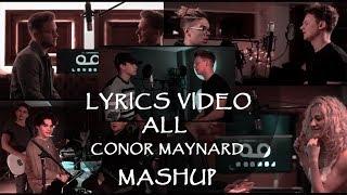 Lyrics Video ALL CONOR MAYNARD SING OFF/MASHUP